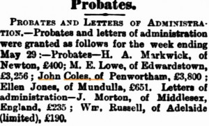 Coles John Probate [Adelaide Evening Journal 29 May 1886]